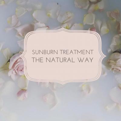 Sunburn Treatment- Natural Remedy